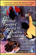 Anxious Parents Guide To Quality Childcare
