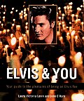 Elvis & You Your Guide To The Pleasure Presley