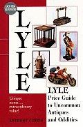 Lyle Price Guide To Uncommon Antiques & Odditi