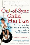 Out Of Sync Child Has Fun 1st Edition