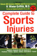 Complete Guide to Sports Injuries How to Treat Fractures Bruises Sprains Strains Dislocations Head Injuries