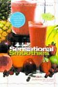 Sensational Smoothies A Healthy Exchang