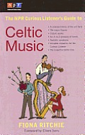 Npr Curious Listeners Guide To Celtic Music