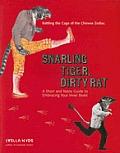 Snarling Tiger Dirty Rat A Short & Nas