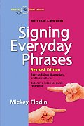 Signing Everyday Phrases (07 Edition)