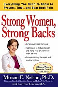 Strong Women, Strong Backs: Everything You Need to Know to Prevent, Treat, and Beat Back Pain (Strong Women)