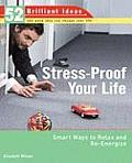 Stress Proof Your Life Smart Ways to Relax & Re Energize