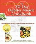 30 Day Diabetes Miracle Cookbook Stop Diabetes with an Easy To Follow Plant Based Carb Counting Diet