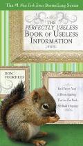 Perfectly Useless Book of Useless Information