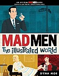 Mad Men: The Illustrated World Cover