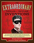 The Extraordinary Catalog of Peculiar Inventions: The Curious World of the DeMoulin Brothers and Their Fraternal Lodge Prank Machines - From Human Cen Cover