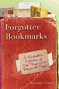 Forgotten Bookmarks: A Bookseller's Collection of Odd Things Lost Between the Pages Cover