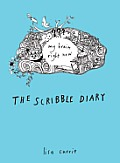 The Scribble Diary: My Brain Right Now Cover
