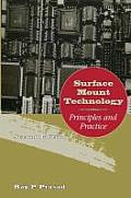 Surface Mount Technology : Principles and Practice (2ND 97 Edition)