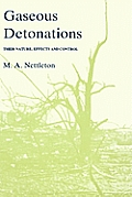 Gaseous Detonations: Their Nature, Effects and Control