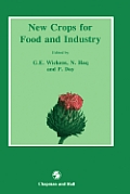 New Crops for Food and Industry