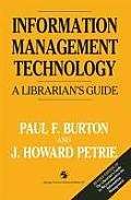 Information Management Technology: A Librarian's Guide