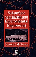 Subsurface Ventilation & Environmental Engineering
