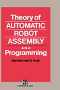 Theory of Automatic Robot Assembly & Programming