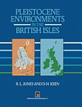 Pleistocene Environments in the British Isles