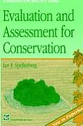 Evaluation and Assessment for Conservation: Ecological Guidelines for Determining Priorities for Nature Conservation