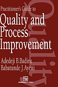 Practitioner's Guide to Quality and Process Improvement