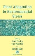 Plant Adaptation to Environmental Stress