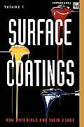 Surface Coatings: Volume 1 Raw Materials and Their Usage