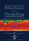 Palaeoclimates and Their Modelling: With Special Reference to the Mesozoic Era