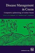 Disease Management in Cocoa: Comparative Epidemiology of Witches Broom