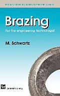 Brazing: For the Engineering Technologist