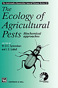 Ecology of Agricultural Pests Biochemical Approaches