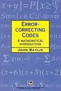 Error Correcting Codes: A Mathematical Introduction