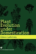 Plant Evolution Under Domestication