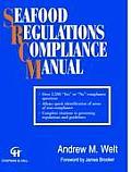 Seafood Regulations Compliance Manual