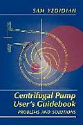 Centrifugal Pump User S Guidebook: Problems and Solutions