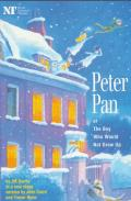 Peter Pan: Or the Boy Who Would Not Grow Up: A Fantasy in Five Acts