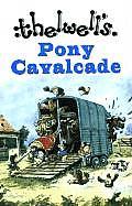 Thelwells Pony Cavalcade Angels on Horseback A Leg at Each Corner Riding Academy