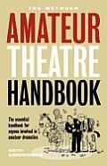 Methuen Amateur Theatre Handbook