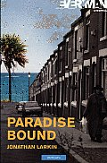Modern Plays||||Paradise...