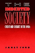 The Indebted Society Credit and Default