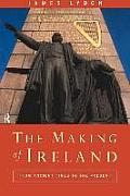 The Making of Ireland: A History Cover