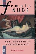 The Female Nude: Art, Obscenity and Sexuality