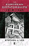 European Dictatorships 1918 1945