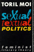 Sexual Textual Politics Feminist Literary Theory