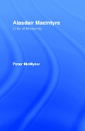 Alasdair MacIntyre: Critic of Modernity