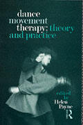 Dance Movement Therapy Theory & Practice