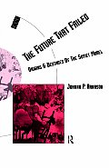 Future That Failed: Origins & Destinies of the Soviet Model