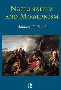 Nationalism and Modernism (98 Edition)