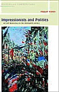 Impressionists & Politics Art & Democracy in the Nineteenth Century